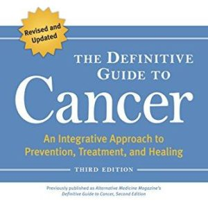 The Definitive Guide to Cancer - Third Edition